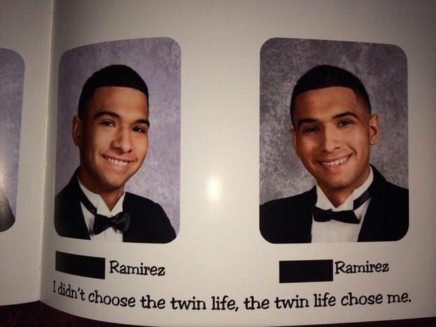 Photography - Ramirez Ramirez Ididn't choose the twin life, the twin life chose me.
