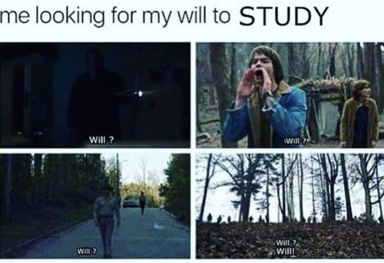 Tree - me looking for my will to STUDY Will? Will ? Will ? Will Will ?