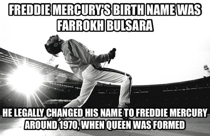 Font - FREDDIE MERCURYS BIRTH NAMEWAS FARROKH BULSARA HE LEGALLY CHANGED HIS NAME TO FREDDIE MERCURY AROUND 1970, WHENQUEEN WAS FORMED