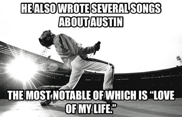 "Font - HEALSOWROTESEVERAL SONGS ABOUTAUSTIN THE MOST NOTABLE OF WHICH IS ""LOVE OF MY LIFE"