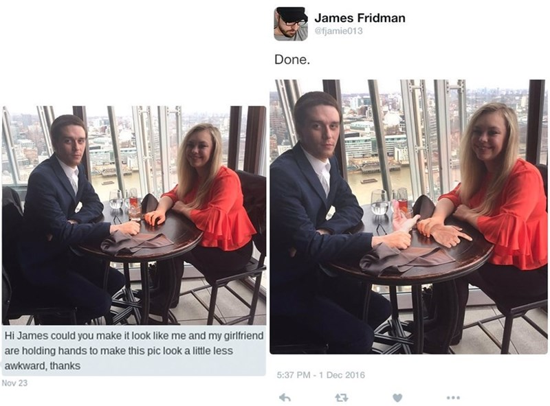 Community - James Fridman @fjamie013 Done. Hi James could you make it look like me and my girlfriend are holding hands to make this pic look a little less awkward, thanks 5:37 PM-1 Dec 2016 Nov 23 47