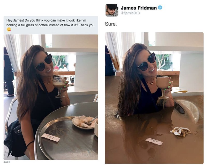 Hair - James Fridman @fjamie013 Hey James! Do you think you can make it look like I'm Sure holding a full glass of coffee instead of how it is? Thank you Jun 6
