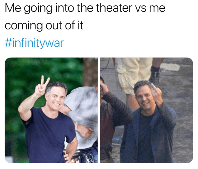 meme - People - Me going into the theater vs me coming out of it #infinitywar
