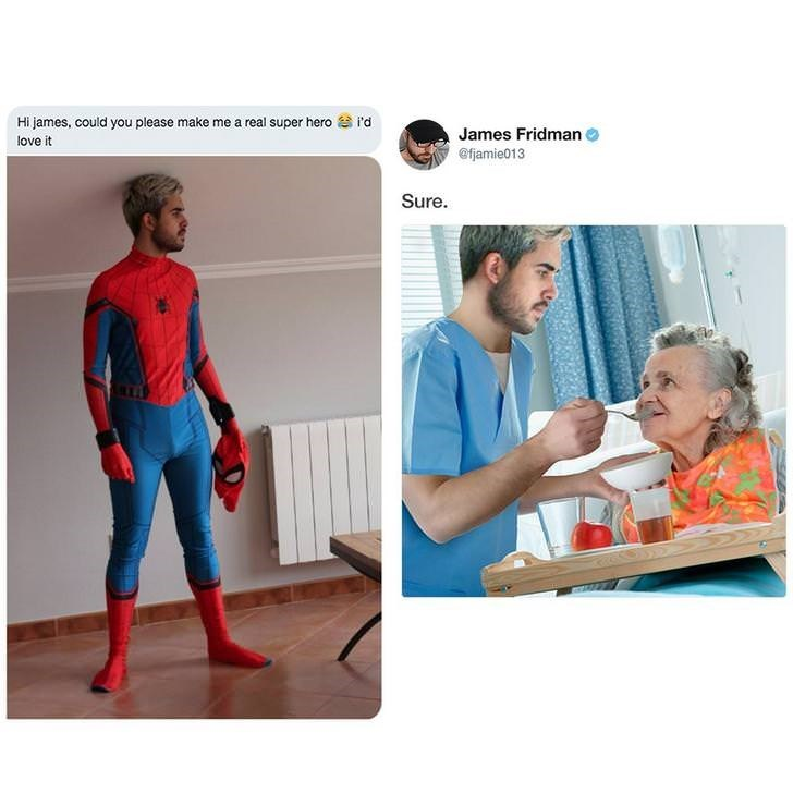 Fictional character - Hi james, could you please make me a real super heror'd James Fridman love it @fjamie013 Sure.