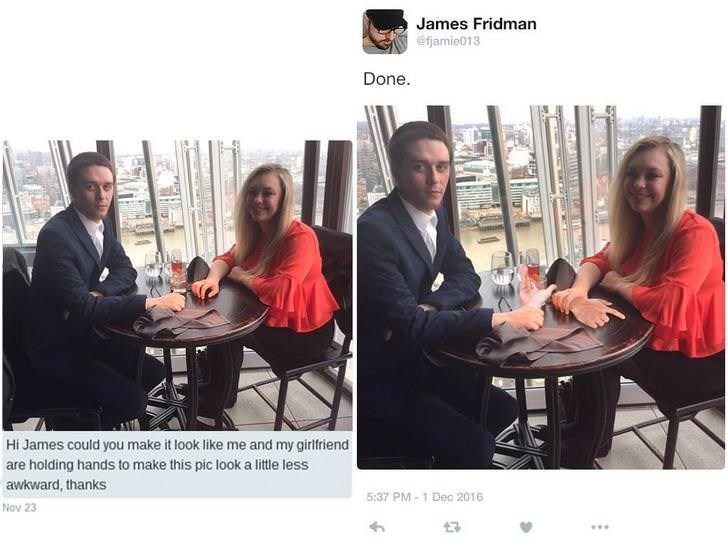 Community - James Fridman efjamie013 Done. Hi James could you make it look like me and my girlfriend are holding hands to make this pic look a lite less awkward, thanks 5:37 PM 1 Dec 2016 Nov 23 17 AT