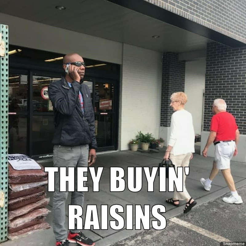 Footwear - THEY BUYIN RAISINS Snapmeme