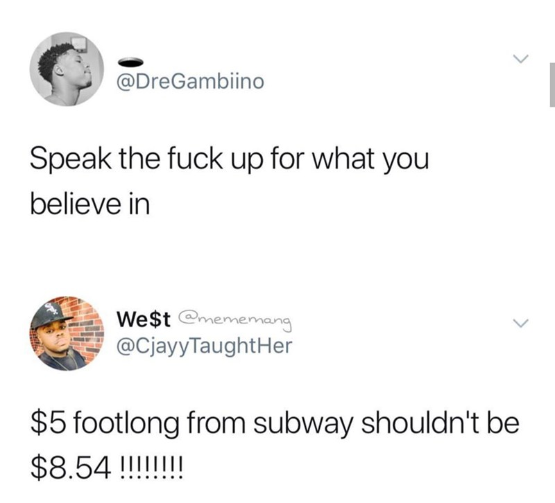 Tweet about how Subway shouldn't charge $8.54 for its $5 footlong