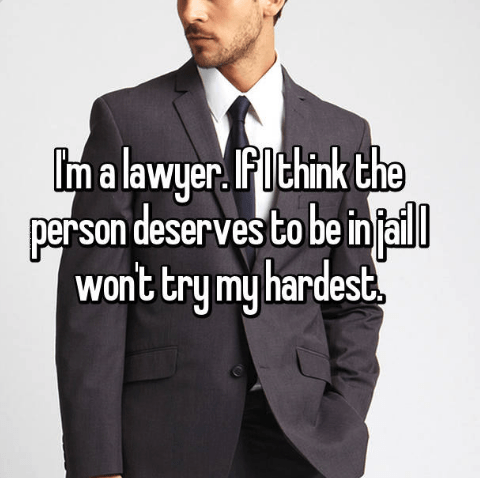 Suit - Iim a lawyer FIthink the person deserves to be injai wont try my hardest.