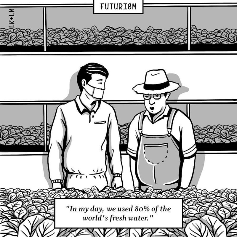 """Cartoon - FUTURISM """"In my day, we used 80% of the world's fresh water."""" LK+LM"""