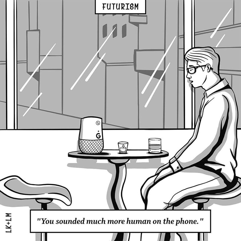 """Cartoon - FUTURISM G """"You sounded much more human on the phone."""""""