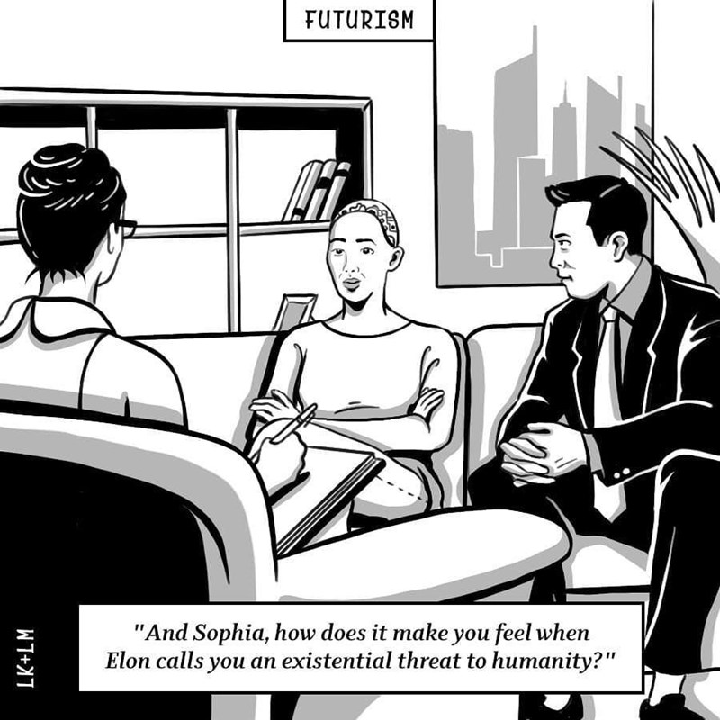 """Cartoon - FUTURISM """"And Sophia, how does it make you feel when Elon calls you an existential threat to humanity?"""" LK+LM"""