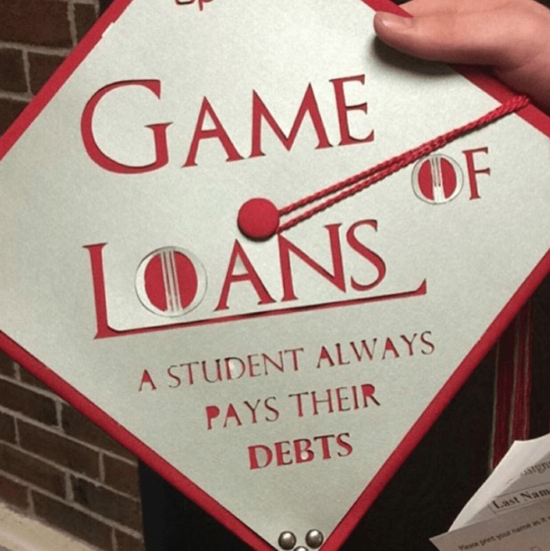 Font - GAME OF LOANS A STUDENT ALWAYS PAYS THEIR DEBTS Sgn Last Nam yeva pret yame