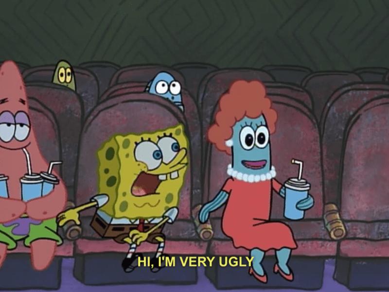 spongebob memes of spongebob telling a girl that he is very ugly