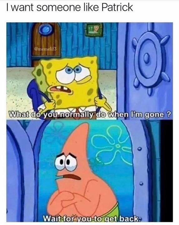spongebob memes about patrick waiting for spongebob to come home