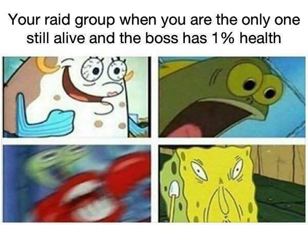 spongebob memes about the boss only having 1% health in your raid group