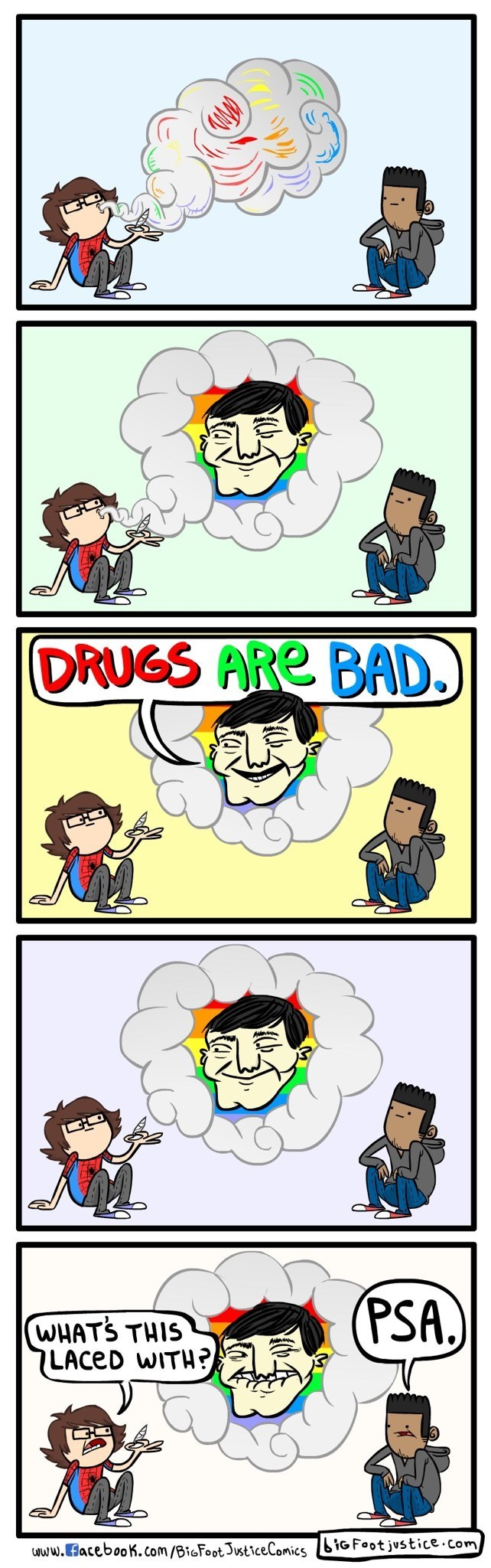 meme - Cartoon - DRUGS ARE BAD. (PSA.) WHATS THIS LACED WITH? www.acebooK. Com/BioFootJusticeComicsiG Foot justice.Com