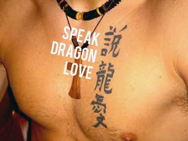 Tattoo - SPEAK DRAGON LOVE