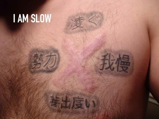 Tattoo - IAM SLOW 我慢 出度い