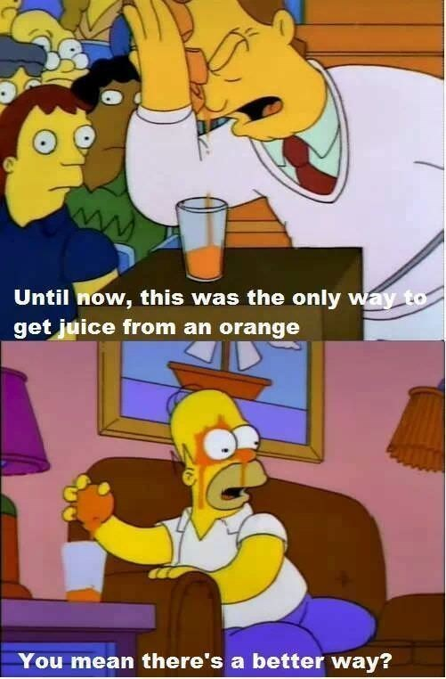Cartoon - Until now, this was the only way to get juice from an orange You mean there's a better way?