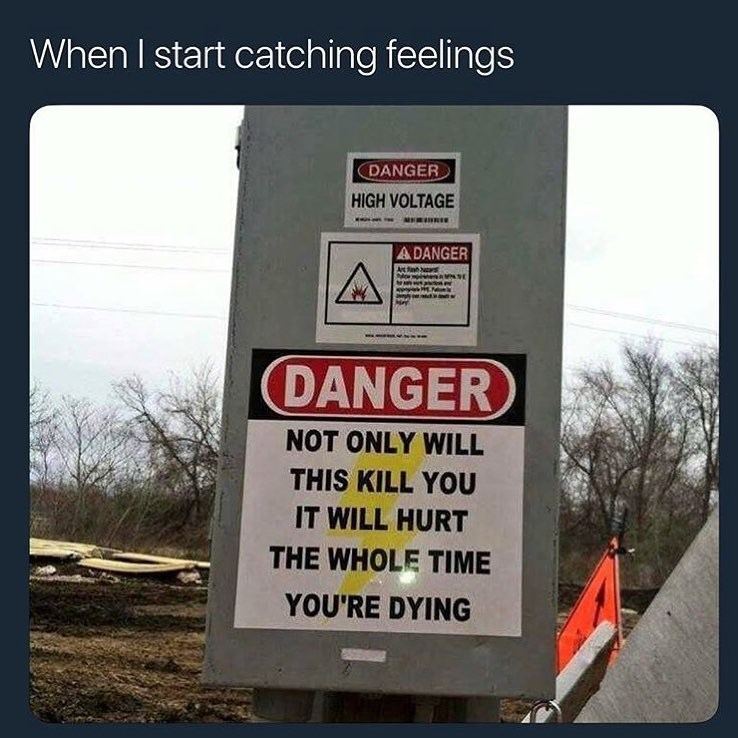 funny meme about catching feelings.