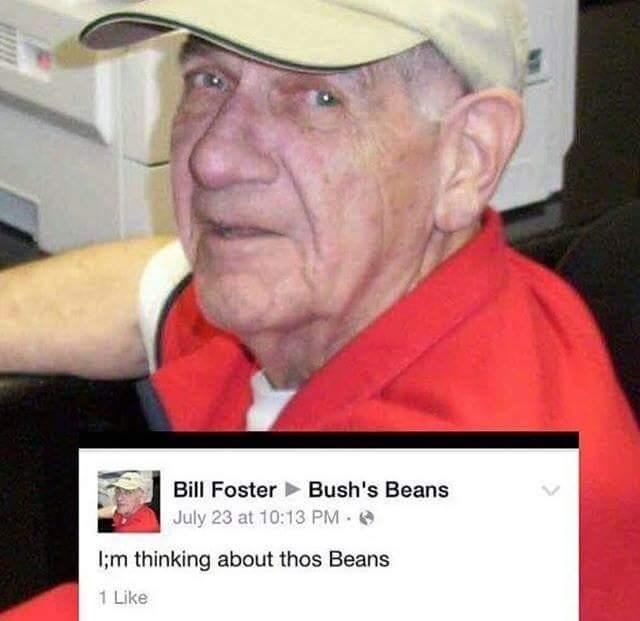cursed_image - Chin - Bush's Beans Bill Foster July 23 at 10:13 PM lm thinking about thos Beans 1 Like