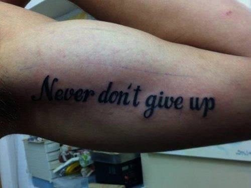 Tattoo - Never doni't give up