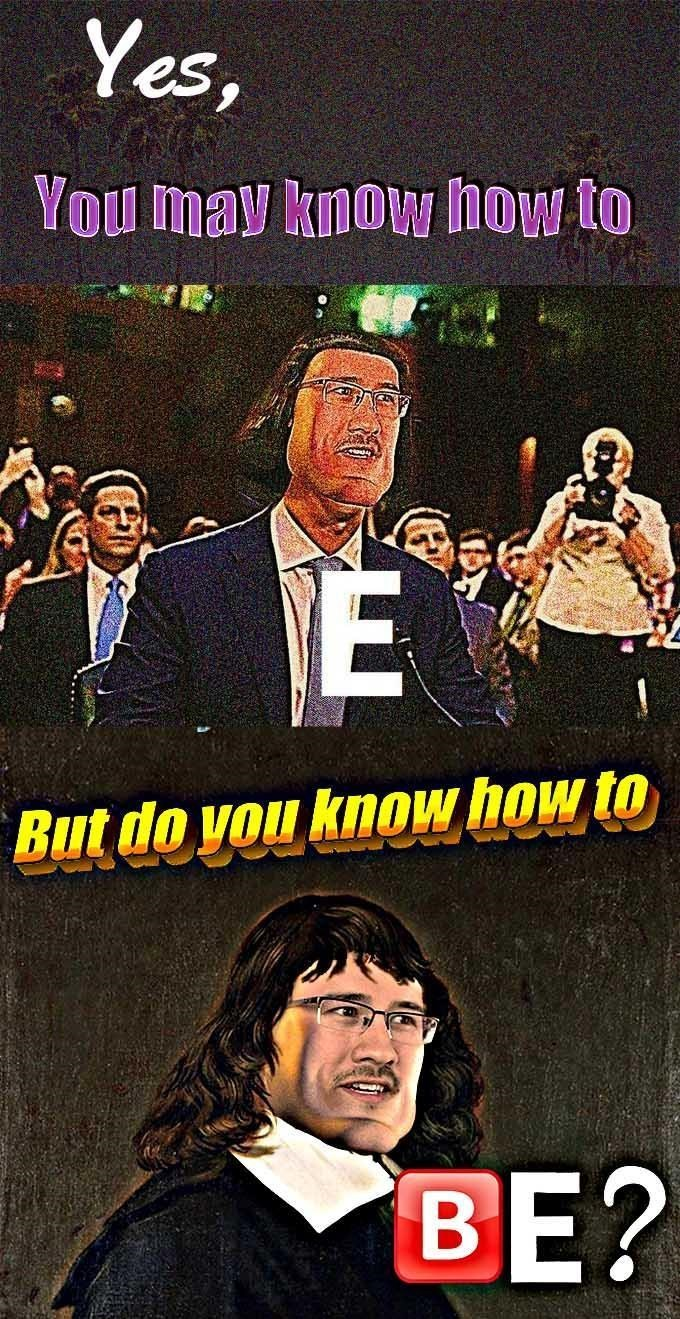 Poster - Yes, You may know how to E But do you knoи how to BE?