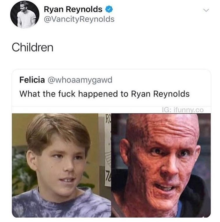 Funny ryan reynolds tweet about how parenthood affects you, children, deadpool, then and now.