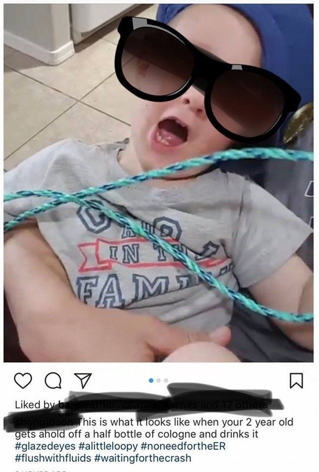 Eyewear - LIN FAM Liked by b athers son This is what it looks like when your 2 year old gets ahold off a half bottle of cologne and drinks it #glazedeyes #alittleloopy #noneedfortheER #flushwithfluids #waitingforthecrash