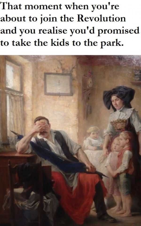 Painting - That moment when you're about to join the Revolution and you realise you'd promised to take the kids to the park