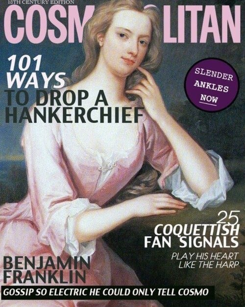 Magazine - 13TH CENTURY EDITION LITAN COSM 101 WAYS TO DROP A HANKERCHIEF SLENDER ANKLES NOW 25 COQUETTISH FAN SIGNALS PLAY HIS HEART LIKE THE HARP BENJAMIN FRANKLIN GOSSIP SO ELECTRIC HE COULD ONLY TELL COSMO