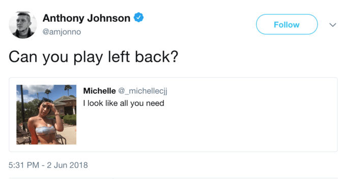 i look like all you need meme - Text - Anthony Johnson Follow @amjonno Can you play left back? Michelle @_michellecjj I look like all you need 5:31 PM - 2 Jun 2018