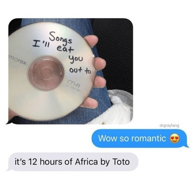 someone holding a CD and text messages africa toto meme