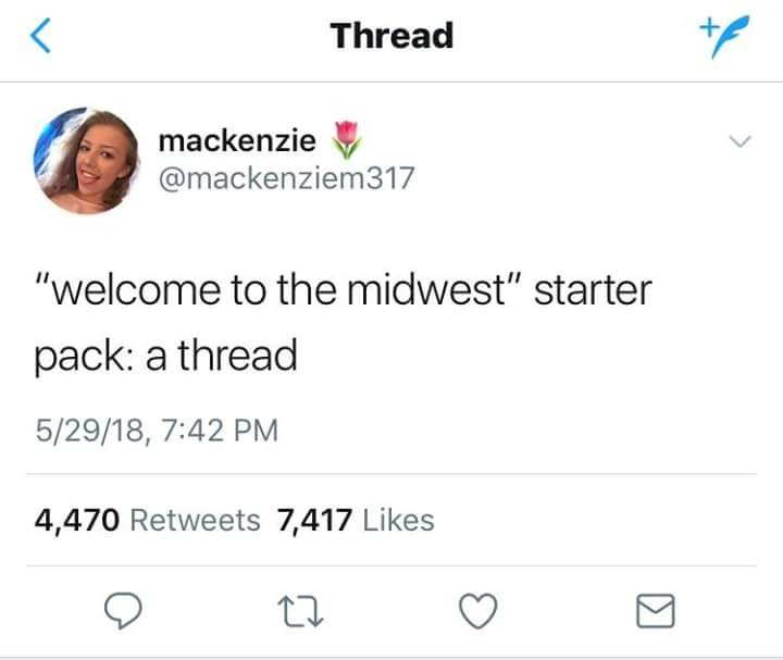 """Welcome to the Midwest starter pack: a thread"""