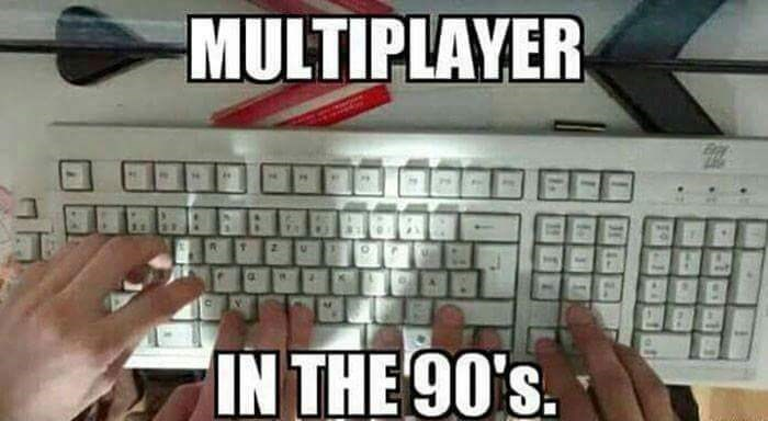 Computer keyboard - MULTIPLAYER IN THE 90's.