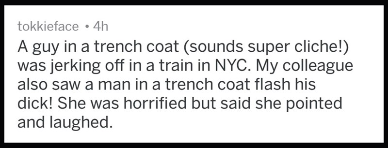 Guy wearing a trench coat was masturbating on a train in New York City