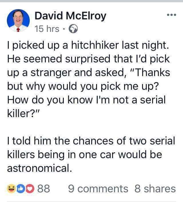 serial killer serial killer memes dark humor david mcelroy hitchhiking memes hitchhiking - 9174188800