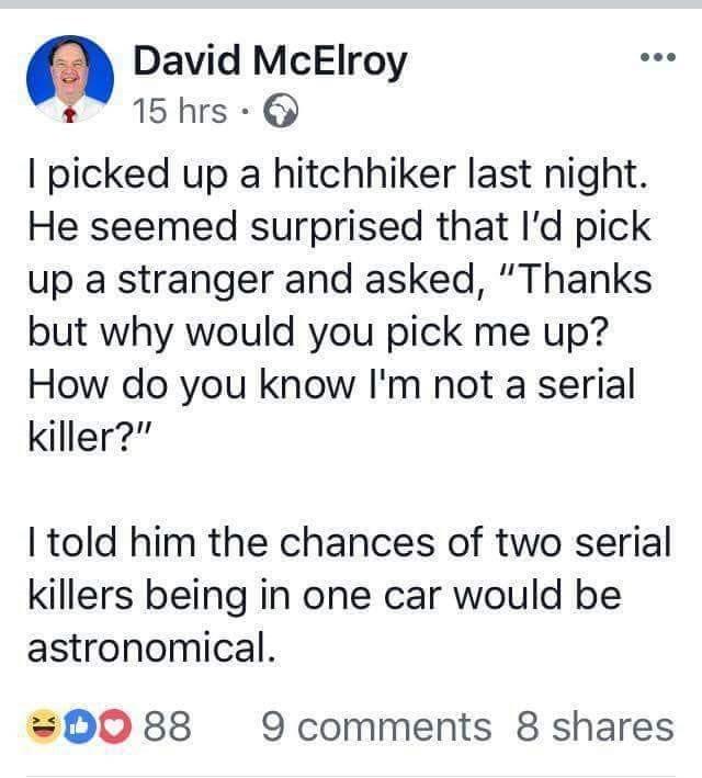 serial killer serial killer memes dark humor david mcelroy hitchhiking memes hitchhiking - 9174188800