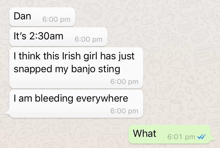 """Guy texts his friend about how an Irish girl """"snapped his banjo string"""""""