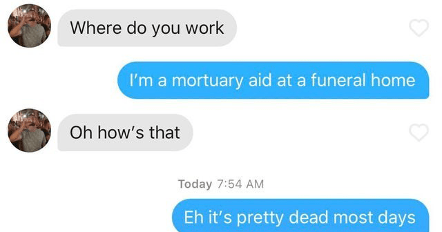 Funny tinder bios and conversations.