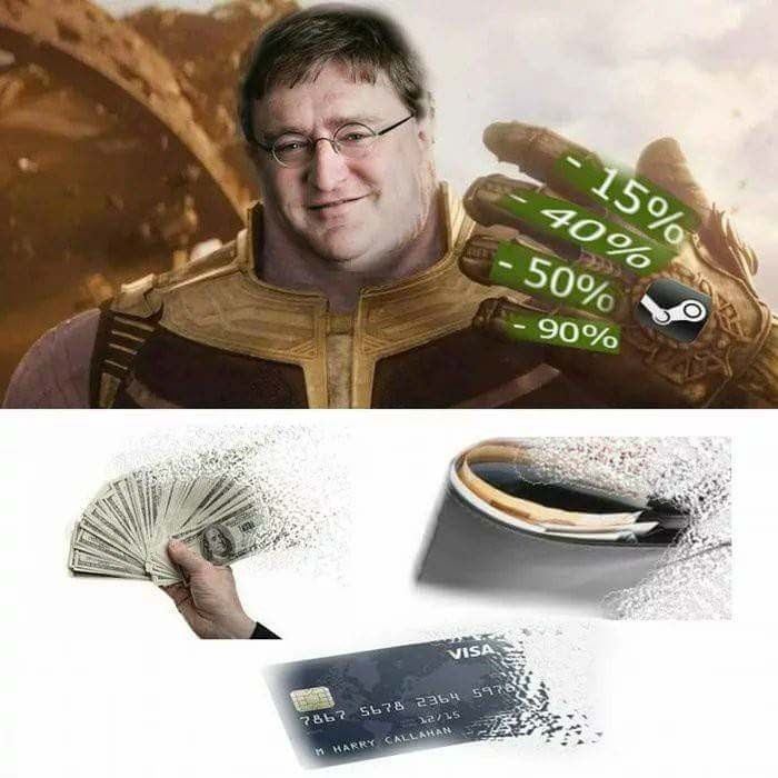 meme about Gabe Newell as Thanos and all your money disintegrating during a Steam sale