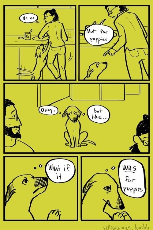 funny comic - Comics - No na Not for Prpes okay but ike. What if it Was PUPpies yellow comics tumblr