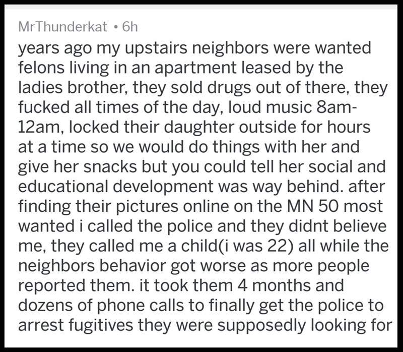 Upstairs neighbors were wanted felons