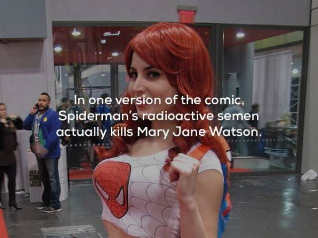 Hair - In one version of the comic, Spiderman's radioactive semen actually kills Mary Jane Watson.