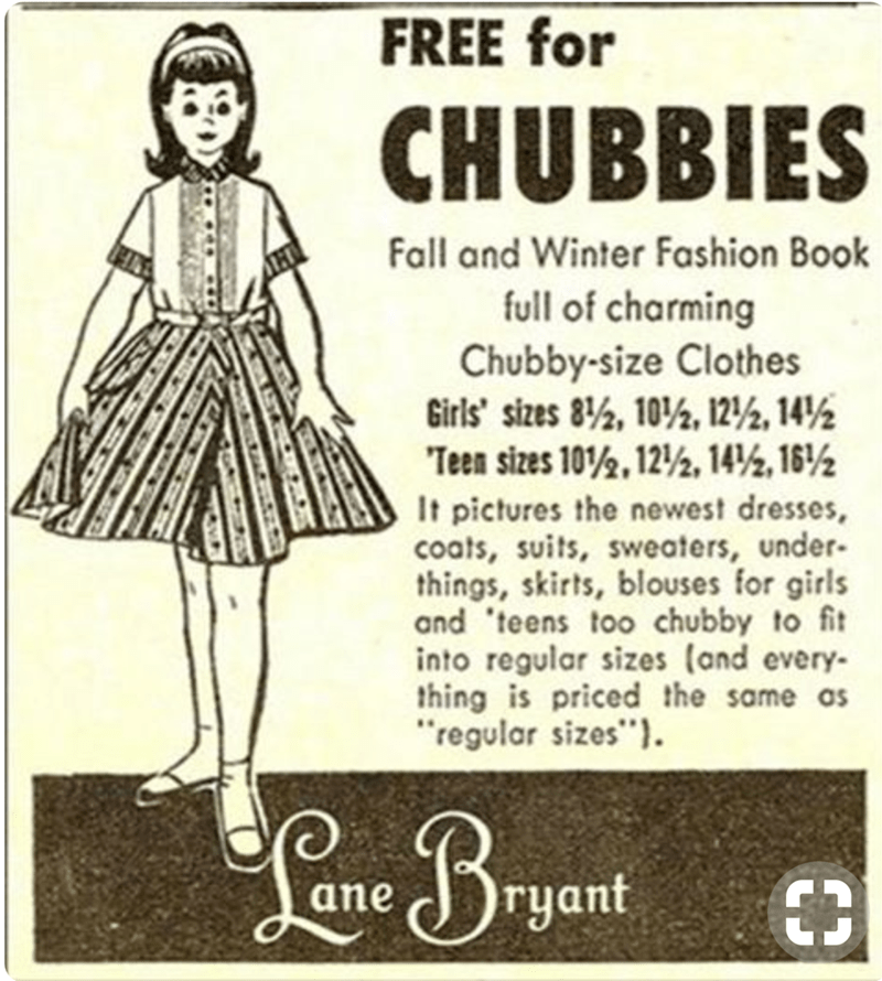 """Clothing - FREE for CHUBBIES Fall and Winter Fashion Book full of charming Chubby-size Clothes Girls' sizes 8%, 10, 12%, 14 % Teen sizes 102, 12/2, 14, 16 It pictures the newest dresses, coats, suits, sweaters, under- things, skirts, blouses for girls and 'teens too chubby to fit into regular sizes (and every- thing is priced the same as """"regular sizes"""". €3 ryant ane"""