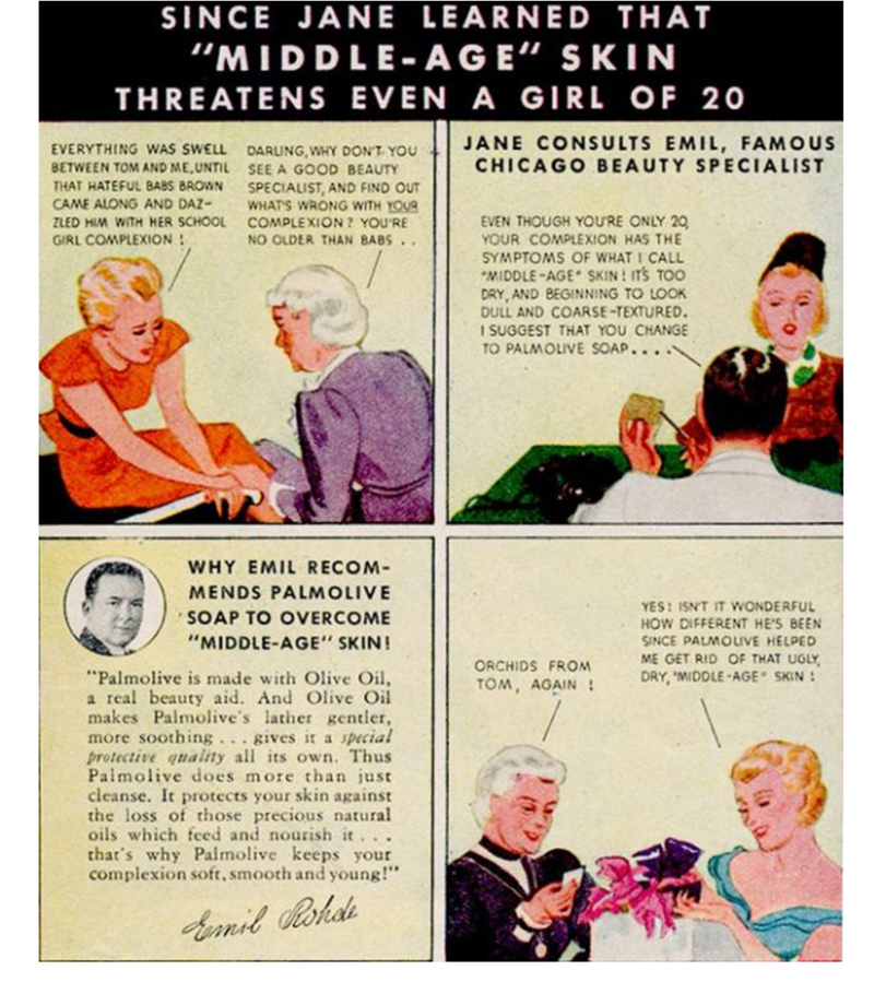 """Vintage advertisement - THAT SINCE JANE LEARNED """"MIDDLE-AGE"""" SKIN THREATENS EVEN A GIRL OF 20 JANE CONSULTS EMIL, FAMOUS CHICAGO BEAUTY SPECIALIST EVERYTHING WAS SWELL BETWEEN TOM AND ME,UNTIL THAT HATEFUL BABS BROWN CAME ALONG AND DAZ- ZLED HIM WITH HER SCHOOL GIRL COMPLEXION DARLING,WHY DON'T YOU SEE A GOOD BEAUTY SPECIALIST, AND FIND OUT WHAT'S WRONG WITH YOUR COMPLEXION ? YOU'RE NO OLDER THAN BABS EVEN THOUGH YOURE ONLY 20 YOUR COMPLEXION HAS THE SYMPTOMS OF WHAT CALL """"MIDDLE-AGE SKIN ITS TO"""