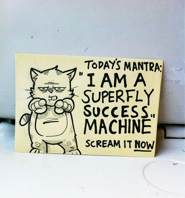 Text - TODAYS MANTRA I AM A SUPERFLY SUCCESS MACHINE SCREAM IT NOW