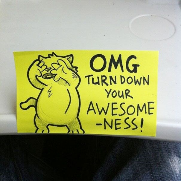 Yellow - OMG TURN DOWN YouR AWESOME -NESS!