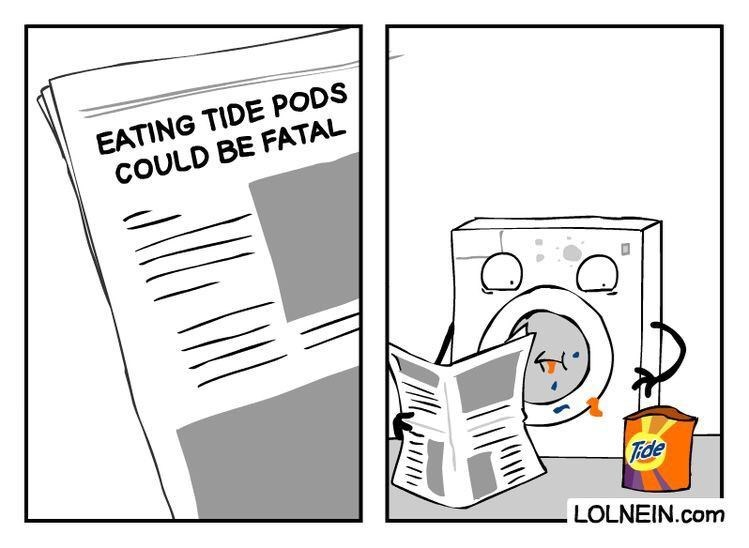 Text - EATING TIDE PODS COULD BE FATAL TFde LOLNEIN.com
