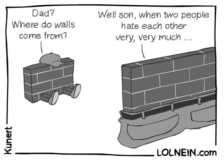 Diagram - Dad? Well son, when two people Where do walls hate each other come from? very, very much.. LOLNEIN.com Kunert